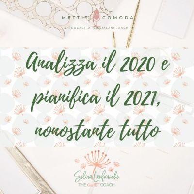 Analizza il 2020 e pianifica il 2021, nonostante tutto