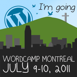 I'm going to WordCamp Montreal 2011!