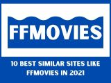 FFMovies – 10 Best Similar Sites Like ffmovies in 2021