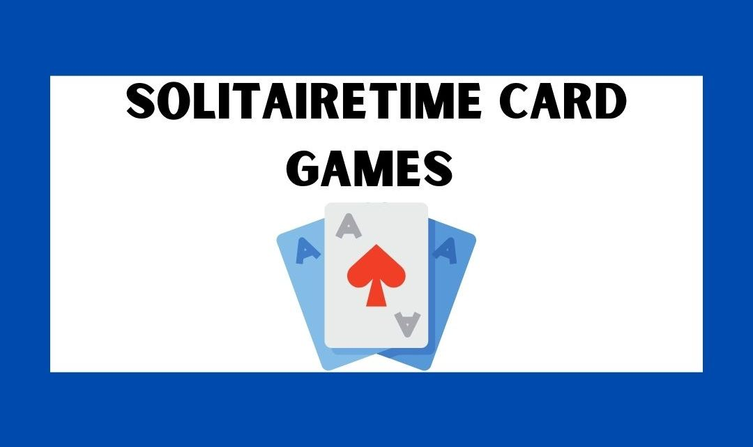 Solitairetime Card Games | 9 Best Solitaire Card Games in 2021