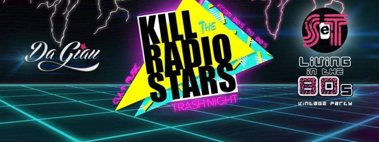 kill the radio stars
