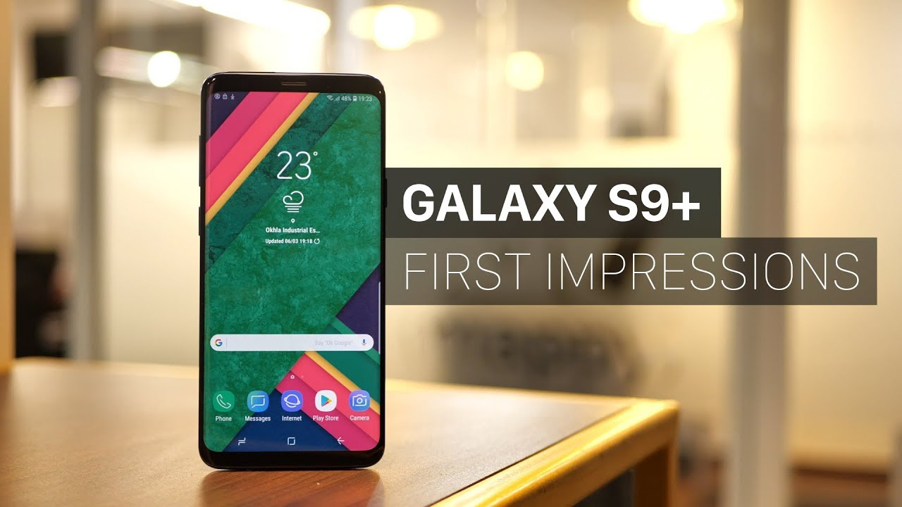 Samsung Galaxy S9+ First Impression