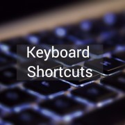 Keyboard Shortcuts and System Commands for Popular Programs