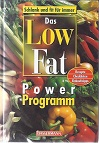 Das Low Fat Power Programm