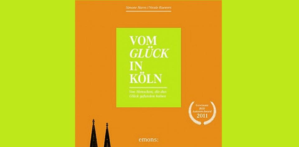 Harre, Roewers: Vom Glück in Köln