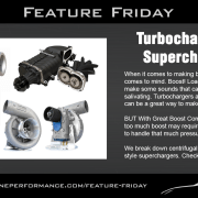 Boost - Turbochargers & Superchargers