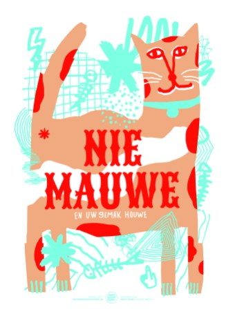 Nie Mauwe Poster Studio Turbo