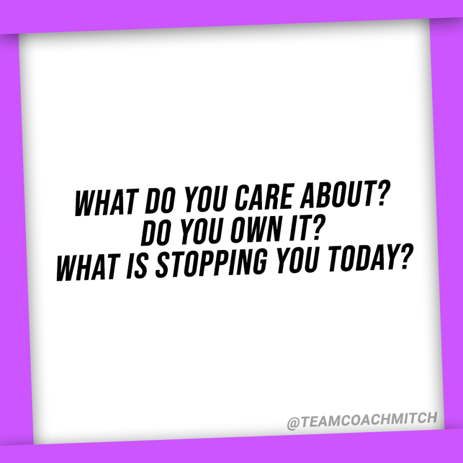 what do you care about? Do you own it? What is stopping you today? What-to-talk-about-at-a-leadership-retreat-san-diego