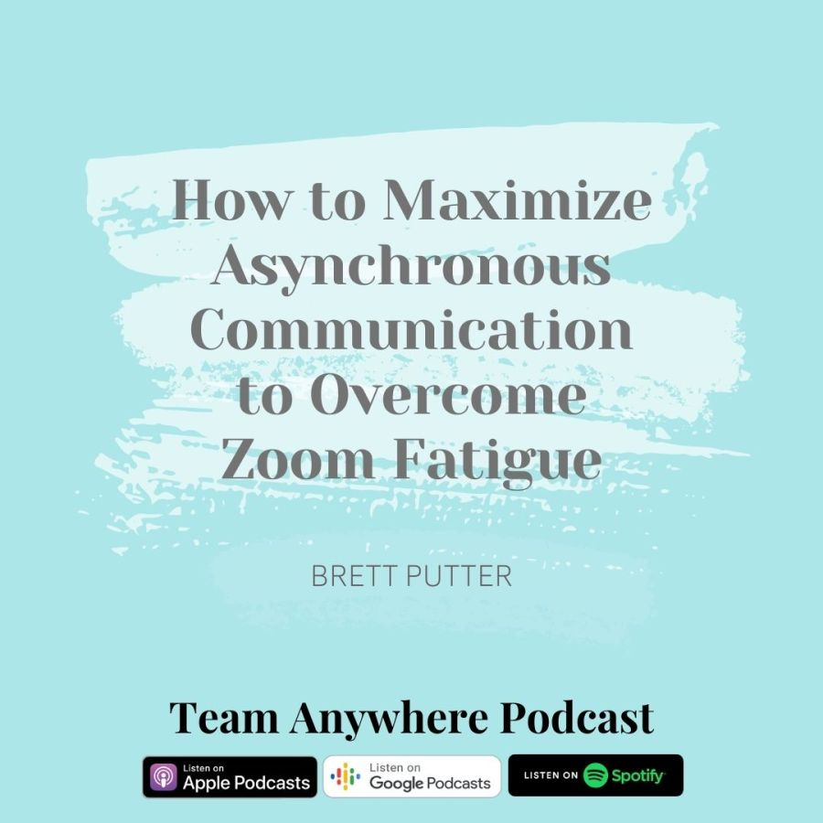 how to maximize asynchronous communication to overcome zoom fatige