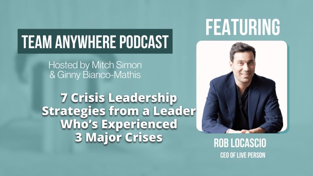Crisis Leadership Strategies episode 49 Team Anywhere Leadership Podcast