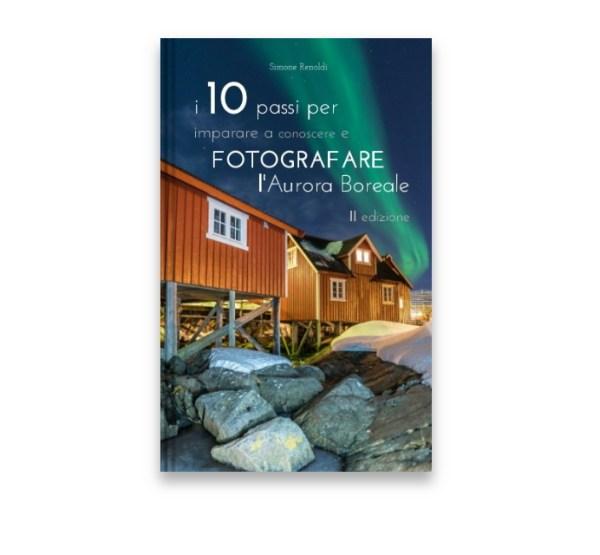 fotografare l'aurora boreale in 10 passi