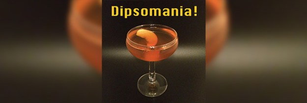 dipsomania podcast