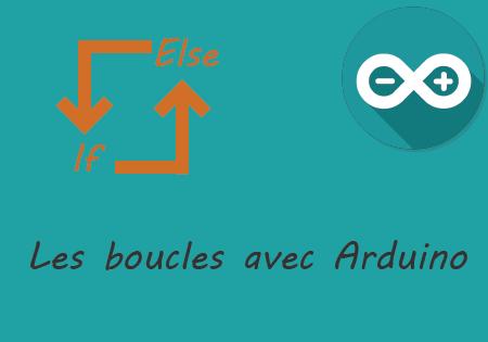 Illustration tutoriel boucle Arduino
