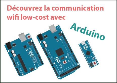 Une Communication wifi Low-Cost