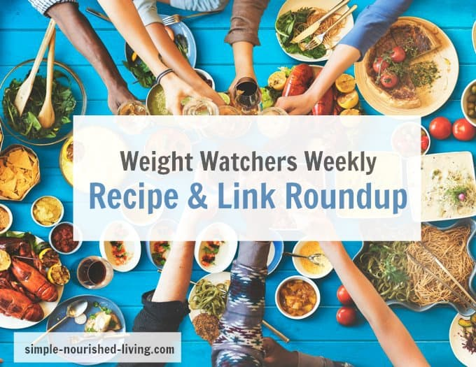 WW Weekly Recipe & Link Roundup