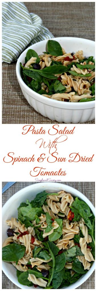 Pasta Salad made with Baby Spinach, Sun Dried Tomatoes and olives in a balsamic dressing. SimpleandSavory.com