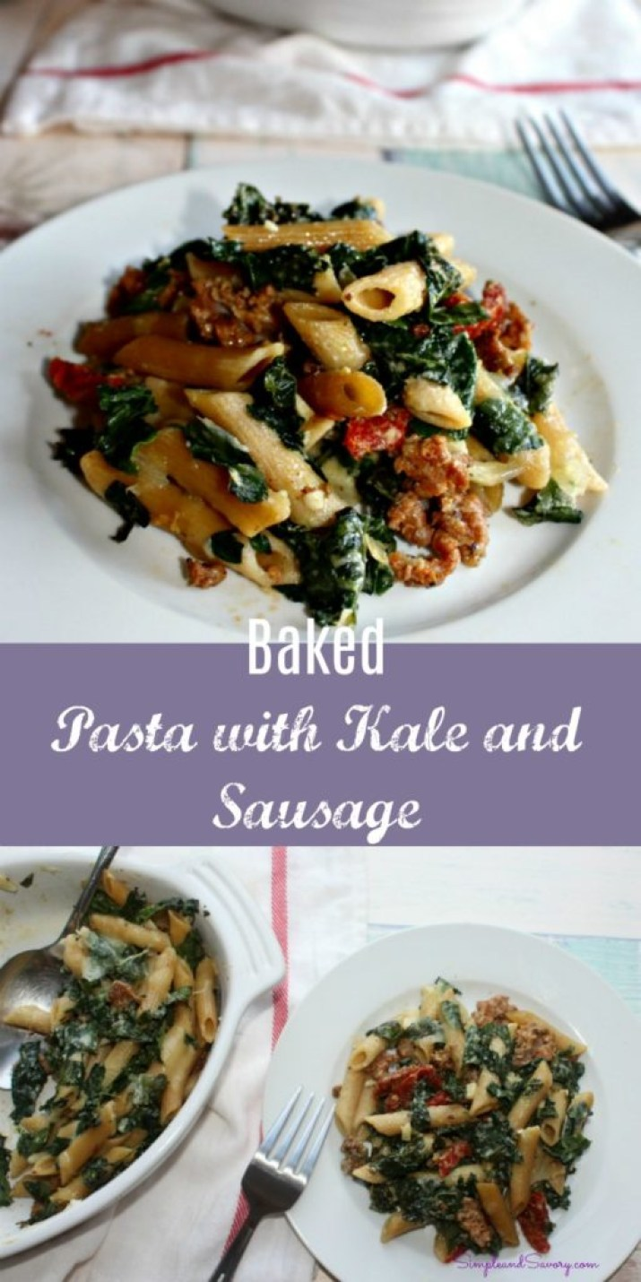 Baked Pasta and Kale with sausage simple and savory.com