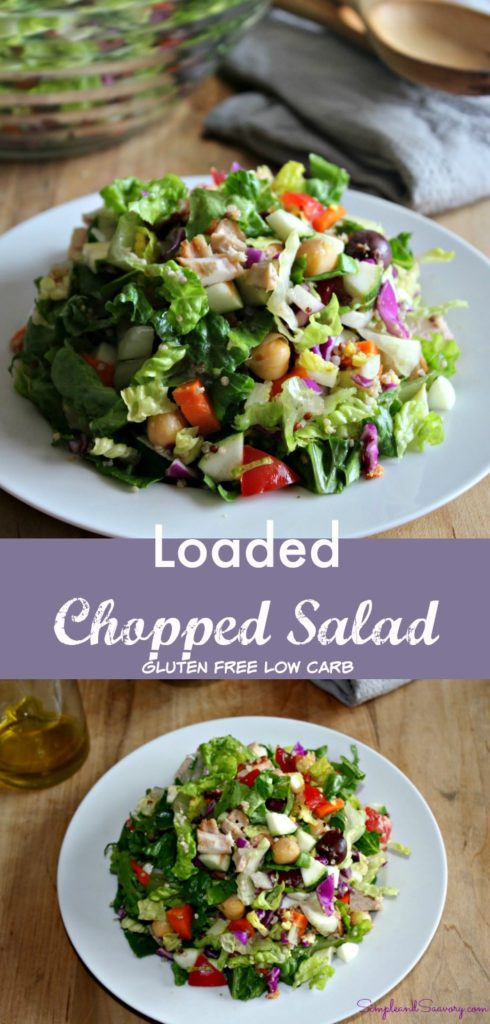 Loaded Chopped Salad is the perfect low carb healthy dinner Gluten Free #SundaySupper