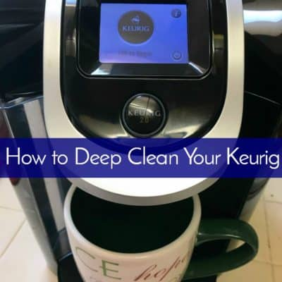 clean Keurig | If you own a Keurig coffee brewer, you need to know how to deep clean a Keurig! It will add to your coffee maker's life and even help your morning cup taste a little better!