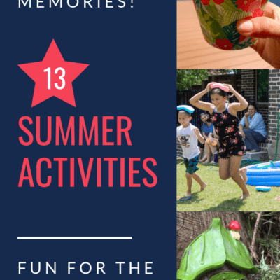 blue graphic with red font that reads: 13 fun summer activities, fun for the whole family
