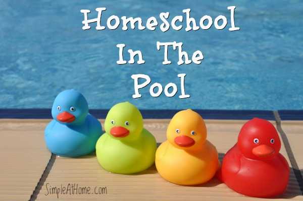 Homeschool Lessons in the Pool