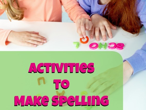 Activities to Make Spelling Fun