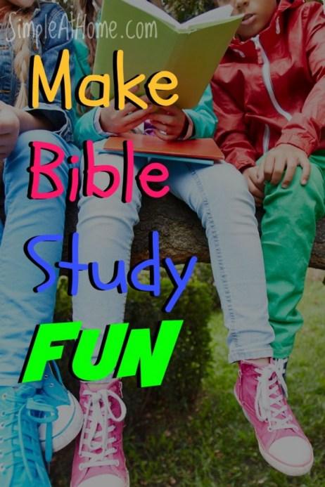 Make BIble Study FUN