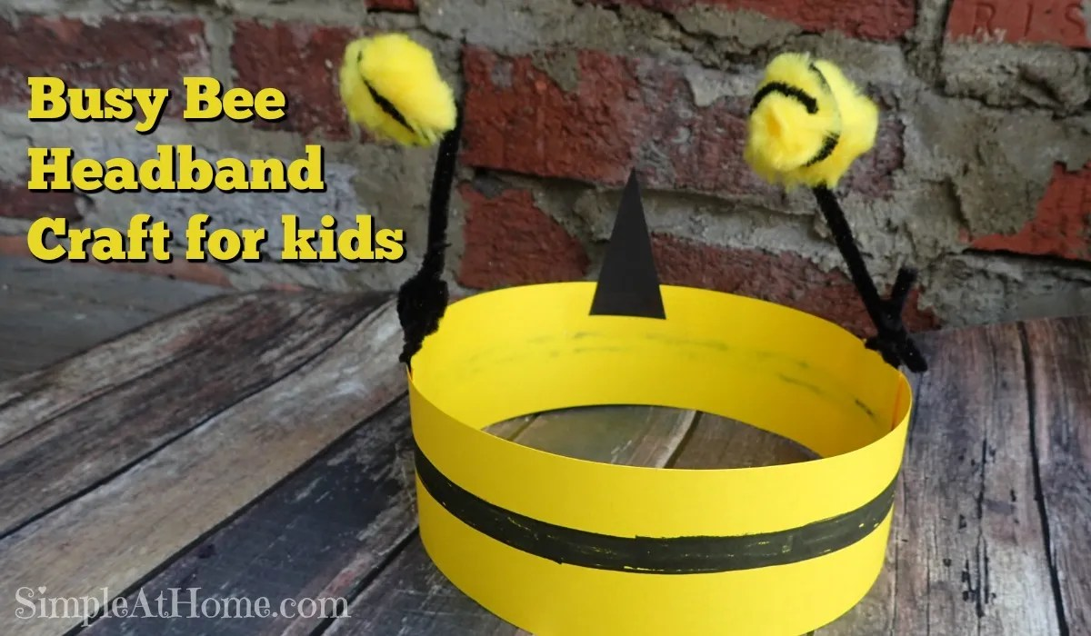 Busy Bee Headband Craft and tips for spring cleaning fun