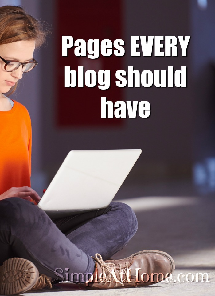 Starting a blog? Fixing yours up? Here are pages you need for your blog