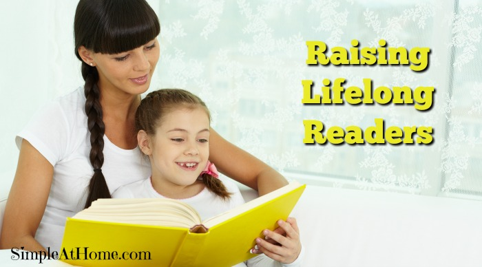 Want to raise lifelong readers?