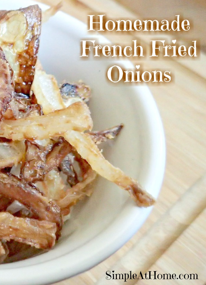 forgot to grab french fried onions? That's ok. Make your own.