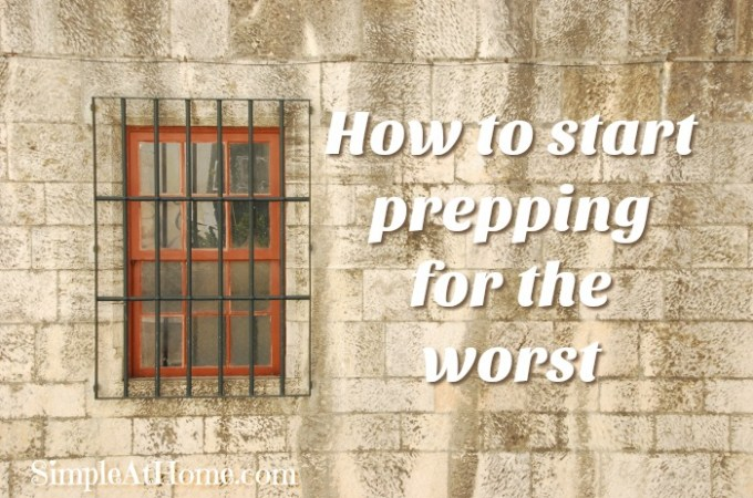 How to Prep Now it is More Important Than Ever