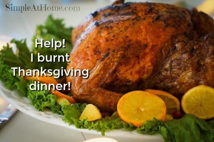Help i burnt thanksgiving dinner