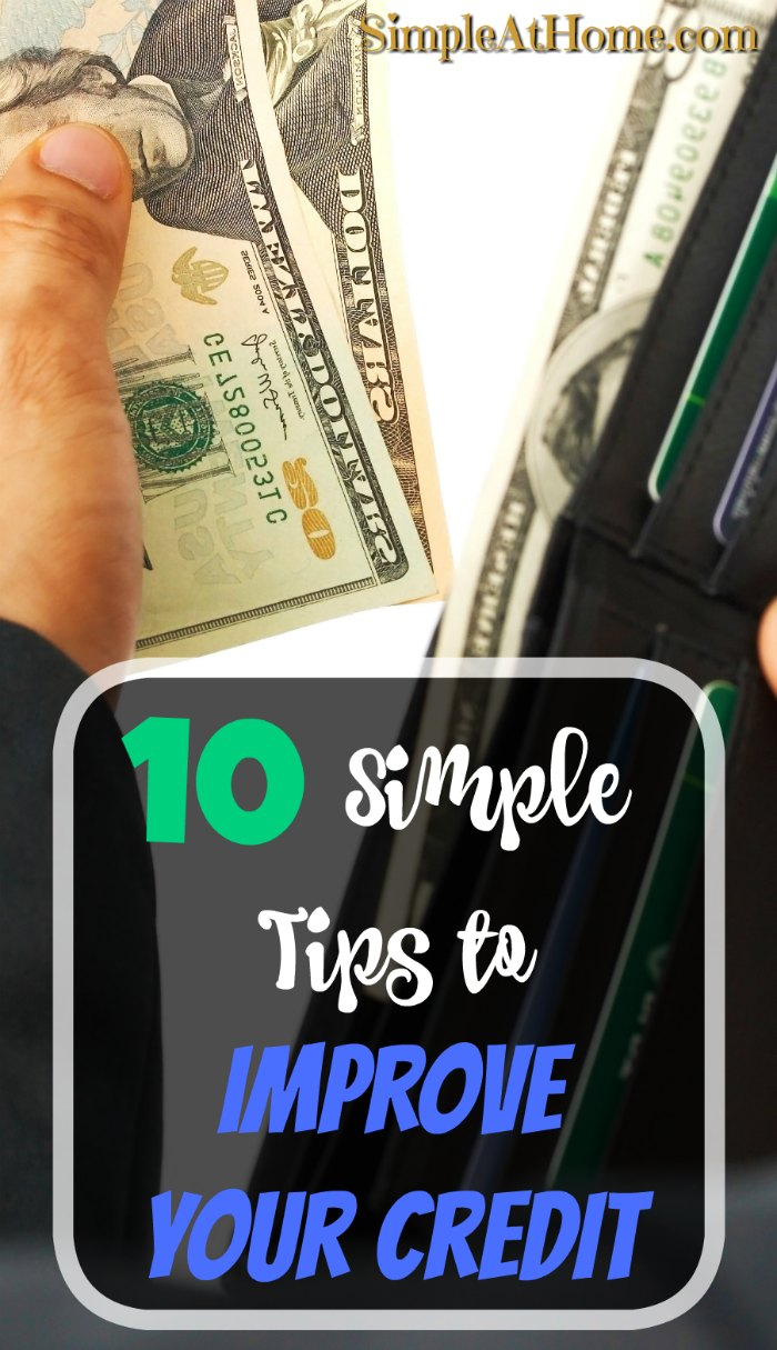 10 simple tips to improve your credit you don't want to miss.