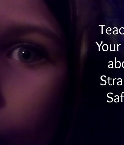 Teaching Your Child about Stranger Safety