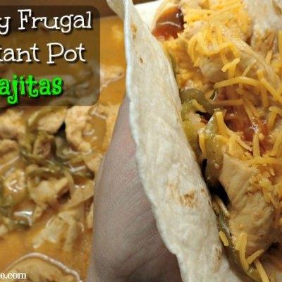 Simple, easy, frugal instant pot fajitas everyone will love