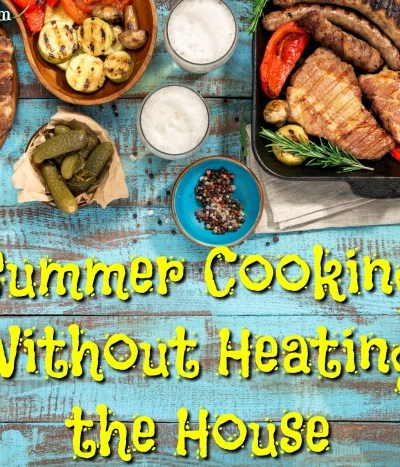 Summer cooking does not have to heat the house
