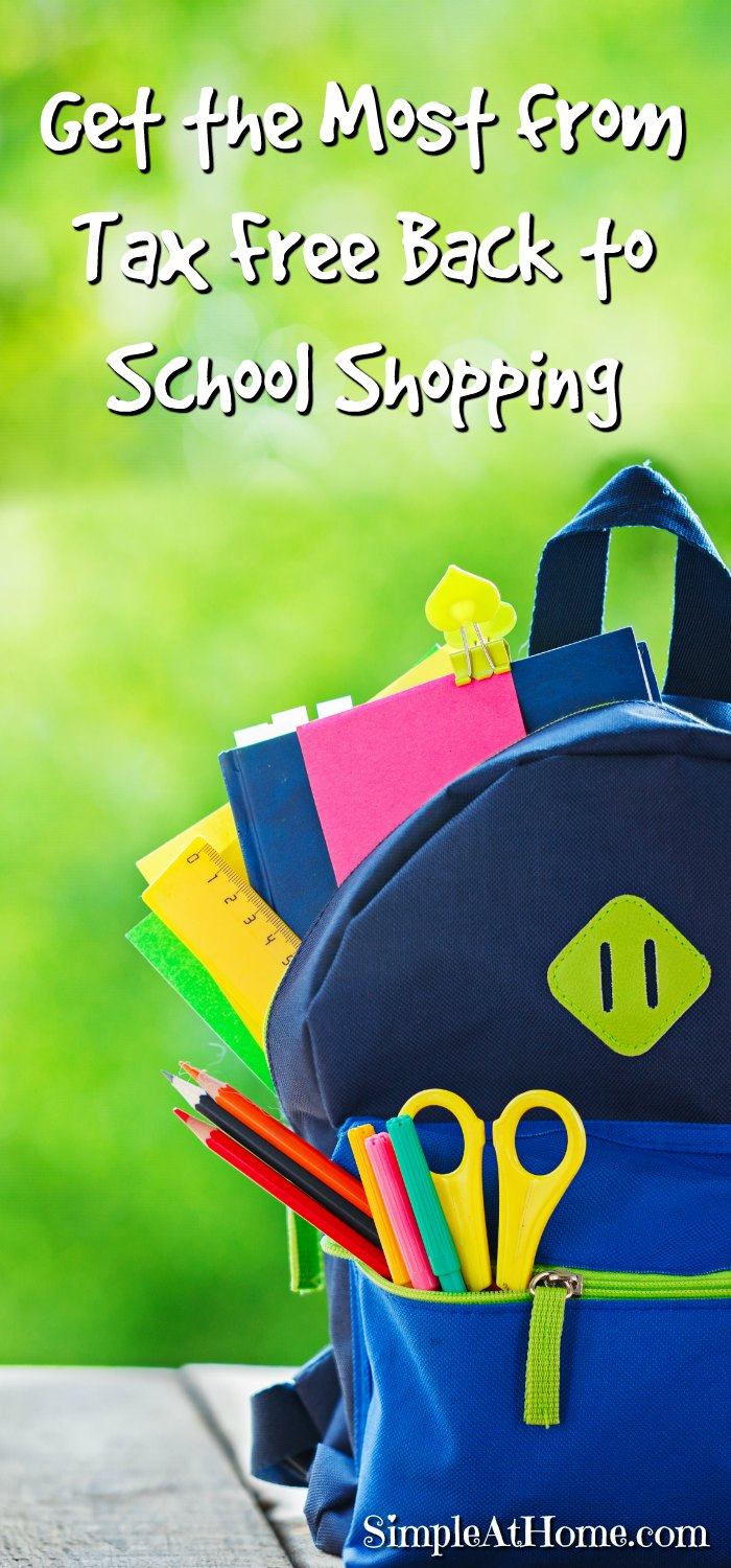 Tax free back-to-school shopping weekends are coming up. Make the most of them.