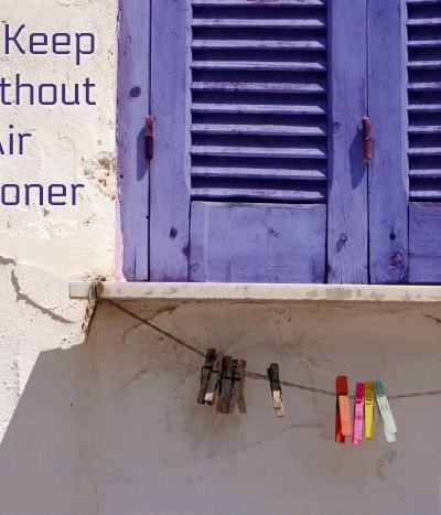 How to Keep Cool Without an Air Conditioner