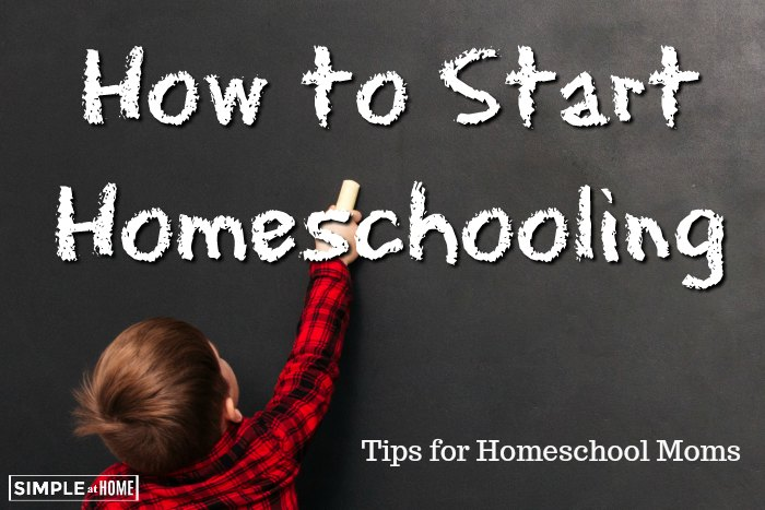How to start homeschooling tips for homeschooling moms