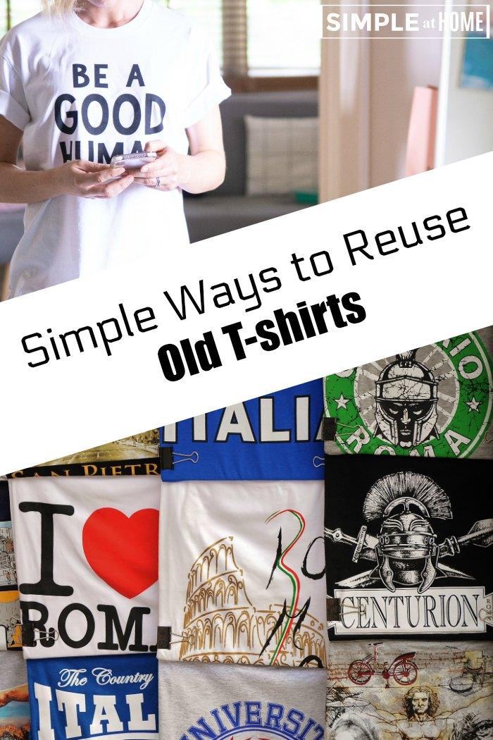 Simple Ways to Reuse Old T-shirts