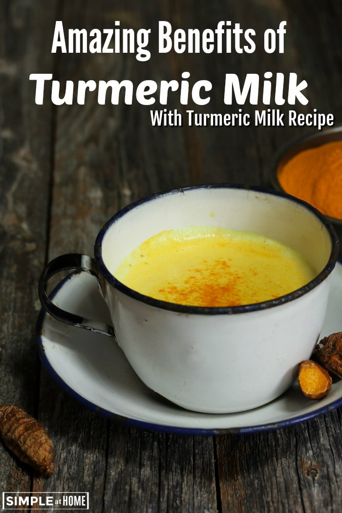 turmeric milk recipe and benefits of turmeric milk