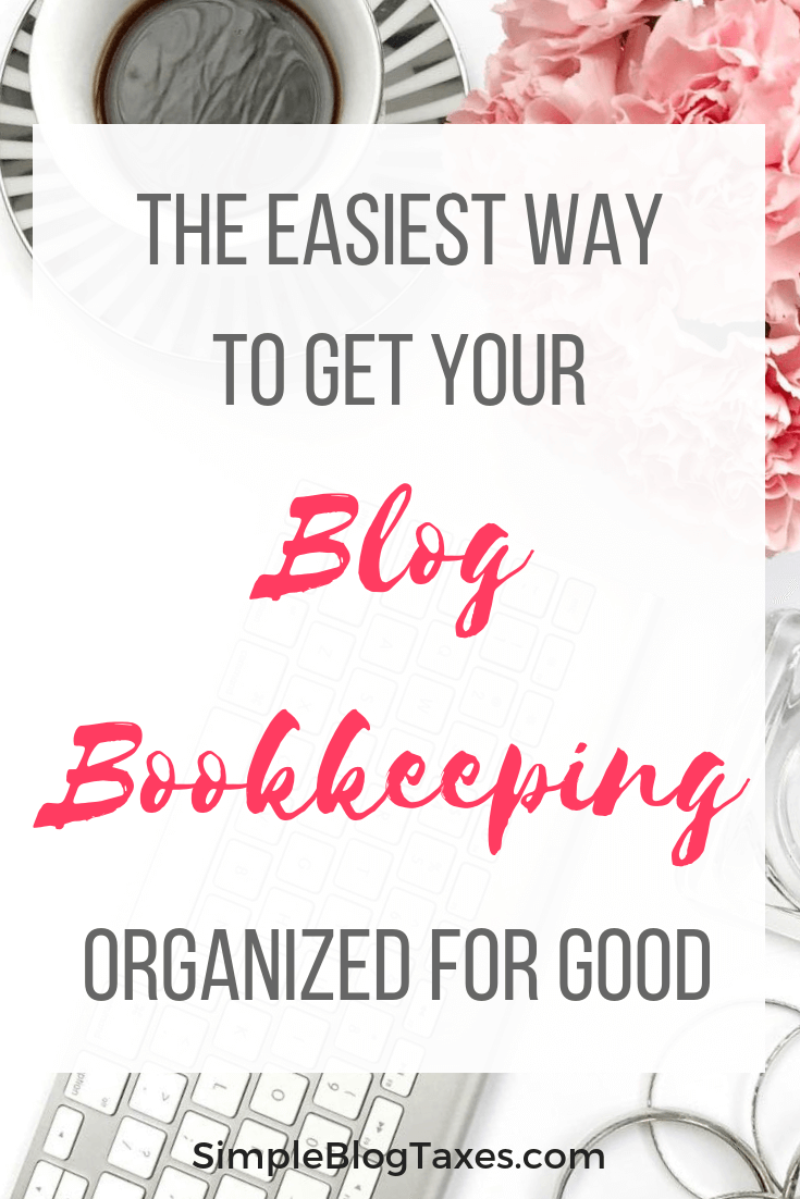 The easiest way to get your blog bookkeeping organized. This simple method is all you need to keep your blog financial records organized as a new blogger. So simple and effective! #blogorganization #blogtaxes #blogbookkeeping #smallbusiness #taxes #financialrecords SimpleBlogTaxes.com