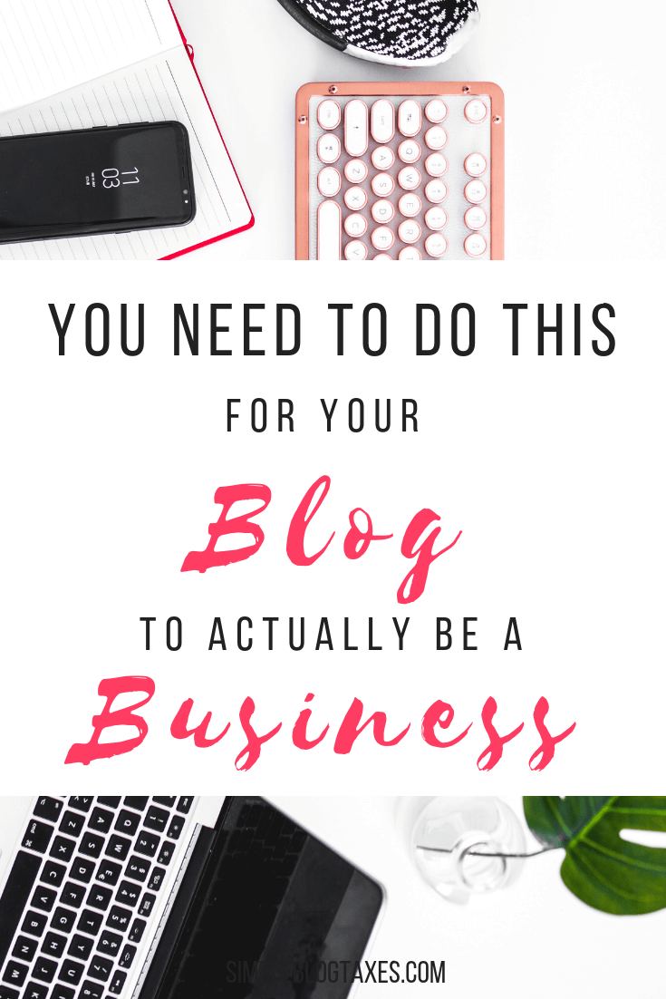 Is my blog a business or a hobby? You will never be a business unless you work on these 5 things. #blogging #business #tips #BlogTax #blogbusiness #smallbusinesstips #blogasabusiness #hobbyblog SimpleBlogTaxes.com