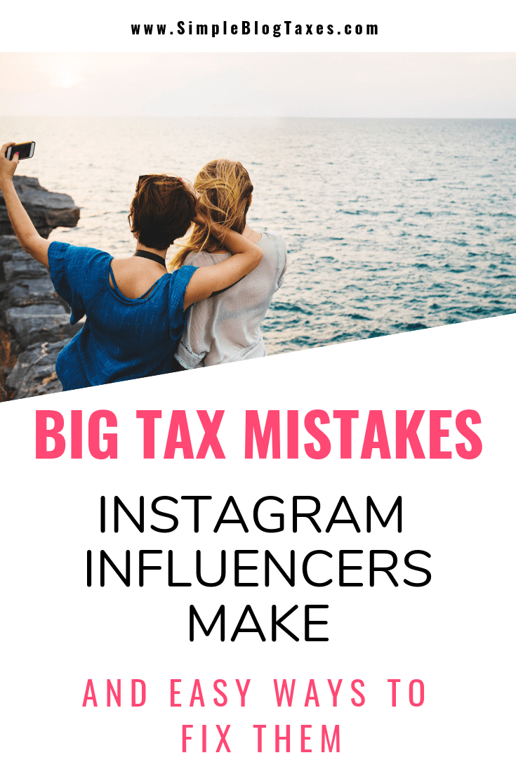Are you making money on Instagram? Then you might be making these big tax mistakes! Learn the most common ways to end up with a hefty penalty come tax time as a money making influencer, and learn how to fix them FAST. #InstagramTips #MakingMoneyonInstagram #SmallBusinessTips #TaxTips #BloggingTips #InfluencerTaxes SimpleBlogTaxes.com
