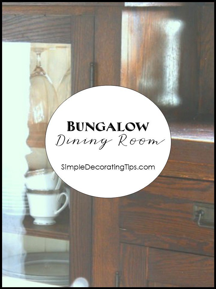 SimpleDecoratingTips.com bungalow dining room