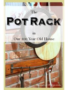 HometoCottage.com The Pot Rack in Our 100 Year Old House