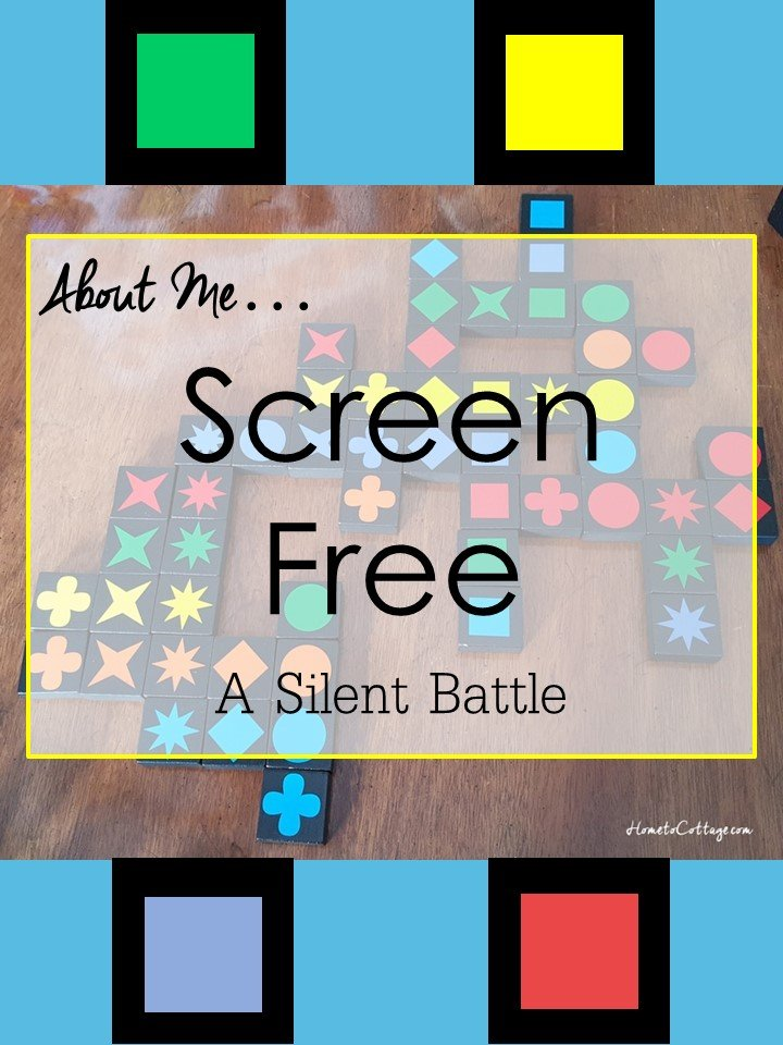 HometoCottage.com About me... Screen Free a silent battle