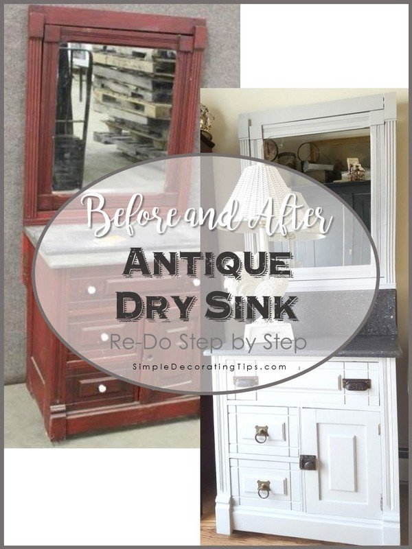 SimpleDecoratingTips.com before and after antique dry sink re-do step by step