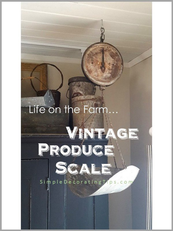 Vintage Produce Scale - SIMPLE DECORATING TIPS